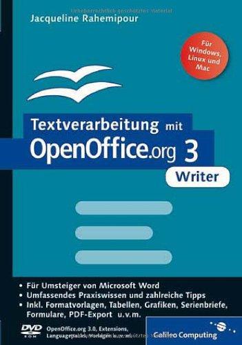 Textverarbeitung mit OpenOffice.org 3 Writer: Umstieg von MS Word, Praxiswissen, Tipps und Tricks, inkl.  OpenOffice.org 3.0 auf DVD (Galileo Computing)