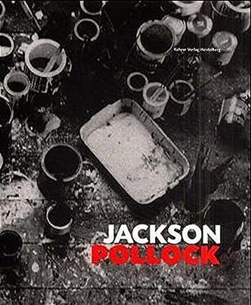 Jackson Pollock: Werke aus dem Museum of Modern Art, New York und europäischen Sammlungen