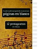 Cuaderno de composición musical con páginas en blanco - 12