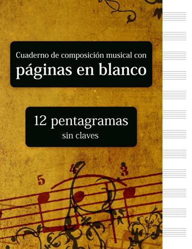 Cuaderno de composición musical con páginas en blanco - 12 pentagramas sin claves