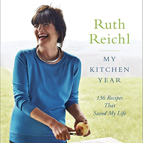 My Kitchen Year Audiobook By Ruth Reichl cover art