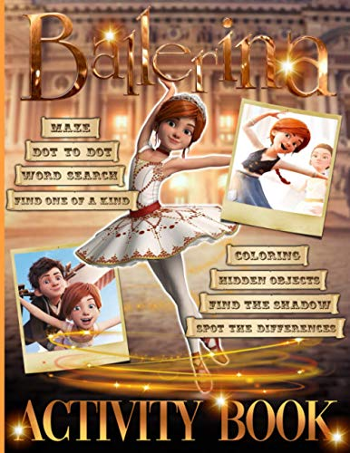 Ballerina Activity Book: Crayola Creativity Hidden Objects, Spot Differences, Dot To Dot, Word Search, Maze, Coloring, One Of A Kind, Find Shadow Activities Books For Adult And Kid