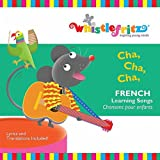 Cha, Cha, Cha (French Learning Songs/Chansons Pour Enfants)
