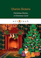 Christmas Stories. A Christmas Carol