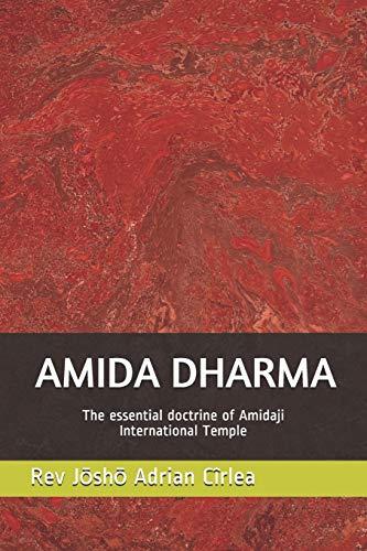 AMIDA DHARMA: the essential doctrine of Amidaji International Temple