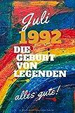 Juli 1992 Die Geburt von Legenden,alles gute!: Notizbuch a5 liniert softcover geburtstag...