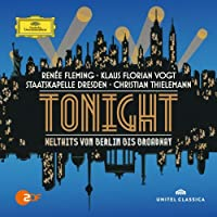 Tonight - Welthits von Berlin bis Broadway by Renee Fleming