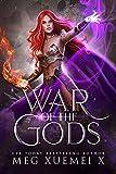 War of the Gods Complete Series Boxed Set: Books 1-4: a Reverse Harem Fantasy Romance