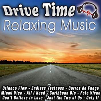 Drive Time Relaxing Music