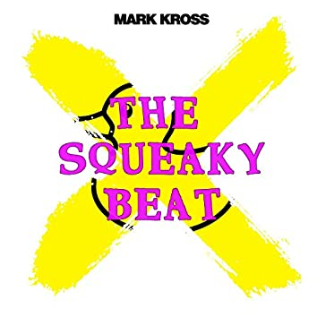 The Squeaky Beat