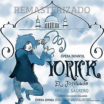 M. Sagrero: Yorick, el Jorobado (Remasterizado)