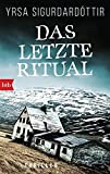 Das letzte Ritual: Thriller (Dóra Gudmundsdóttir ermittelt, Band 1)
