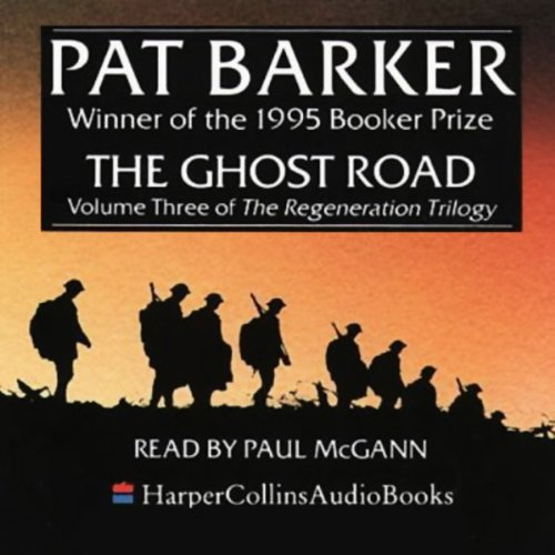 The Ghost Road     The Regeneration Trilogy, Book 3              By:                                                                                                                                 Pat Barker                               Narrated by:                                                                                                                                 Paul McGann                      Length: 2 hrs and 50 mins     3 ratings     Overall 4.3