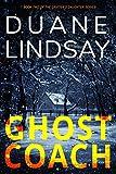 GHOST COACH (Grifter's Daughter Book 2)