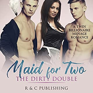 Maid for Two - The Dirty Double: A Twin Billionaire Menage Romance cover art