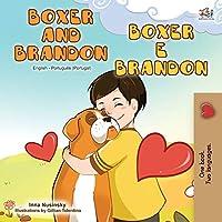 Boxer and Brandon (English Portuguese Bilingual Book - Portugal) (English Portuguese Bilingual Collection - Portugal)