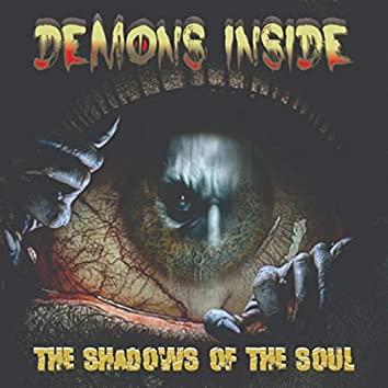 The Shadows of the Soul