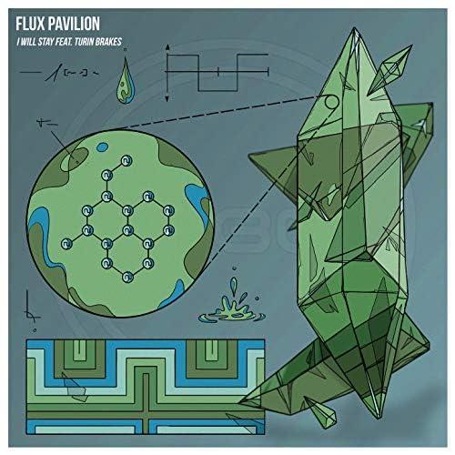 Flux Pavilion feat. Turin Brakes feat. Turin Brakes
