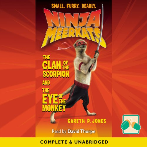 Ninja Meerkats: The Clan of the Scorpion/ The Eye of the Monkey cover art