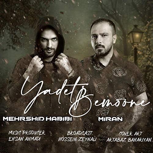 Mehrshid Habibi & miran