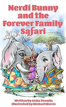 Nerdi Bunny and the Forever Family Safari