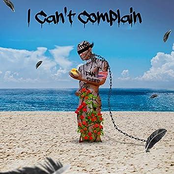 I Can't Complain (Single)