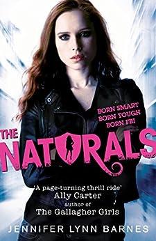 The Naturals: Book 1 by [Jennifer Lynn Barnes]