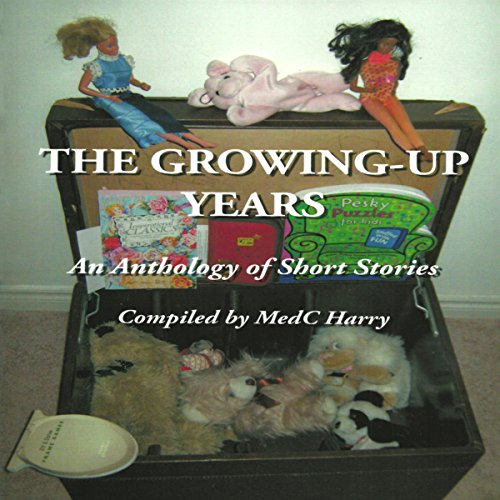 The Growing-Up Years audiobook cover art