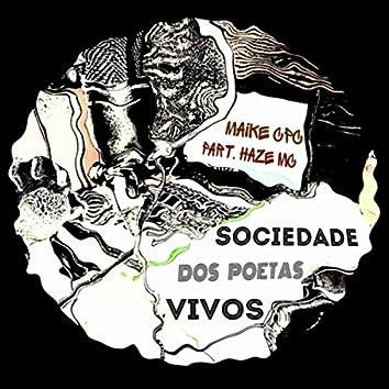 Sociedade dos Poetas Vivos (feat. Haze MC)