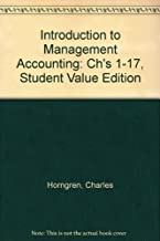 Introduction to Management Accounting: Ch's 1-17, Student Value Edition (15th Edition) by Charles T. Horngren (2011-01-30)