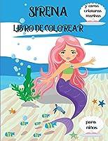 Sirena Libro de Colorear: Y las criaturas del mar para niños de 4 a 8 años l Bonitas páginas para colorear con sirenas y sus amigos del mar l Páginas únicas para colorear con bonitas sirenas para niños