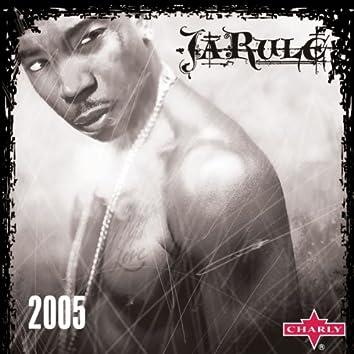 Ja Rule: 2005 (Live)
