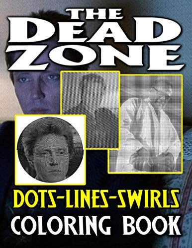 The Dead Zone Dots Lines Swirls Coloring Book: The Dead Zone Great Activity Diagonal Line, Swirls Books For Kids And Adults
