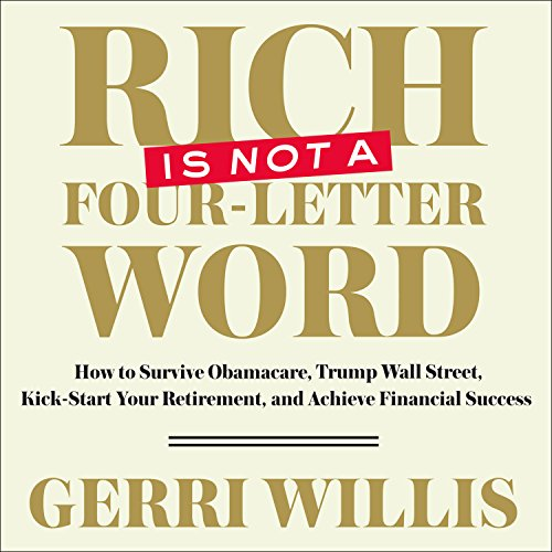 Rich Is Not a Four-Letter Word audiobook cover art