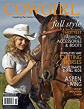 COWGIRL Magazine September-October 2011 | Cutting Horses The Ultimate Thrill Ride!