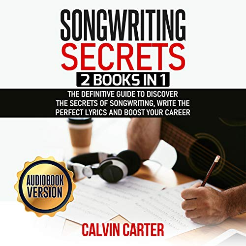 Songwriting Secrets - 2 Books in 1 cover art