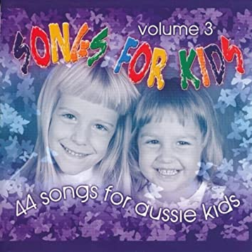 Songs For Kids (Vol. 3)
