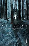 Wytches Tome 1