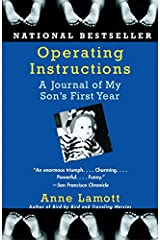 Operating Instructions: A Journal of My Son's First Year Kindle Edition