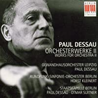 Paul Dessau: Orchestral Works II (1997-05-20)