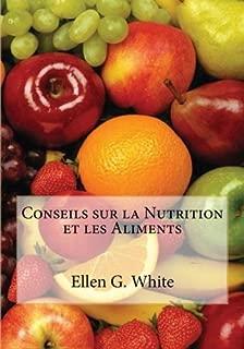 Conseils sur la Nutrition et les Aliments (French Edition)