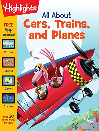 All About Cars, Trains, and Planes (Highlights (TM) All About Activity Books)