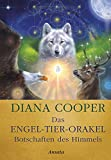 Das Engel-Tier-Orakel – Botschaften des Himmels: 44 Karten & Begleitbuch