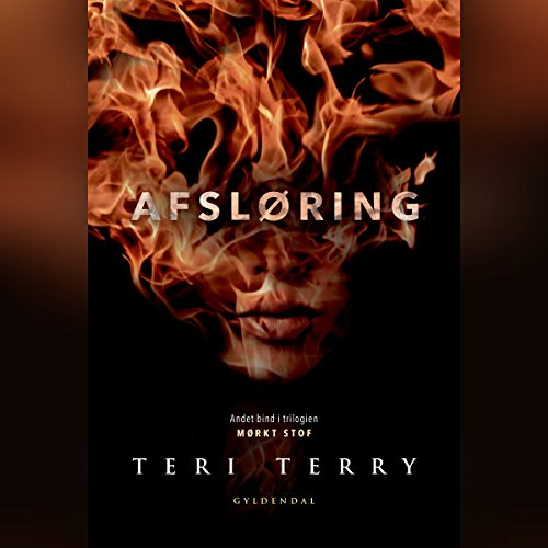 Afsløring     Mørkt stof 2              By:                                                                                                                                 Teri Terry                               Narrated by:                                                                                                                                 Malene Tabart                      Length: 8 hrs and 44 mins     Not rated yet     Overall 0.0