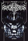 Black hearts. Tre vite per il black metal. Con DVD video