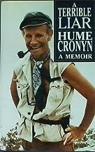 A Terrible Liar: A Memoir; Autobiography of Hume Cronyn