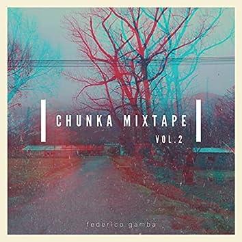 Chunka Mixtape, Vol. 2
