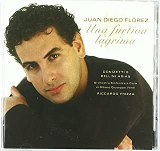 Una Furtiva Lagrima: Donizetti & Bellini Arias (2003-05-03)