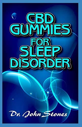 CBD Gummies for Sleep Disorder: A ton of...