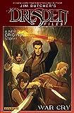 Jim Butcher's The Dresden Files: War Cry (Jim Butcher's The Dresden Files: Complete Series) (English Edition)